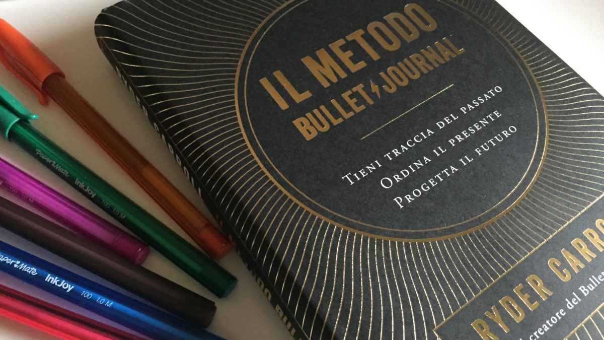 Il metodo Bullet Journal, il libro in italiano!
